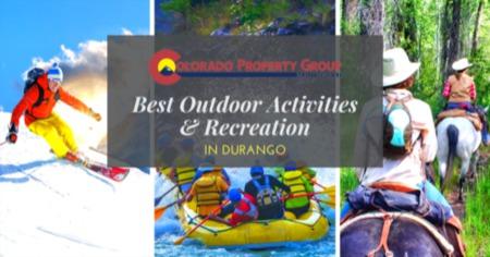 Best Outdoor Activities in Durango: Durango, CO Outdoor Recreation Guide