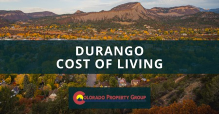 Durango Cost of Living: Durango, CO Living Expenses Guide