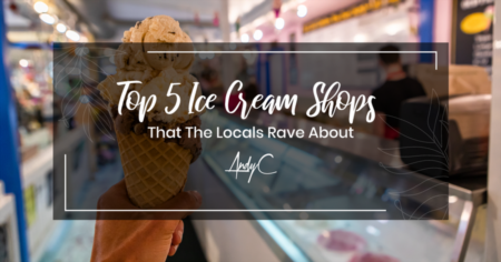 Top 5 Ice Cream Shops That The Locals Rave About