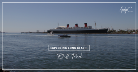 Exploring Long Beach: Bluff Park