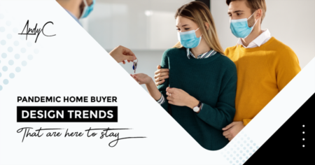Pandemic Home Buyer Design Trends That Are Here To Stay