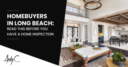 Homebuyers in Long Beach: Read This Before You Have A Home Inspection