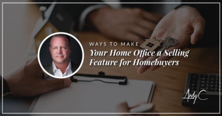 Ways To Make Your Home Office a Selling Feature for Homebuyers