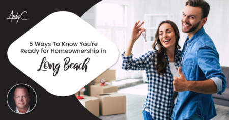 5 Ways To Know You're Ready for Homeownership in Long Beach