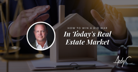 How To Win A Bid War In Today's Real Estate Market