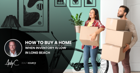 How To Buy A Home When Inventory Is Low In Long Beach