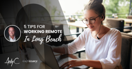 5 Tips for Working Remote in Long Beach