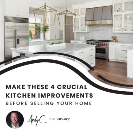 Make These 4 Crucial Kitchen Improvements Before Selling Your Home