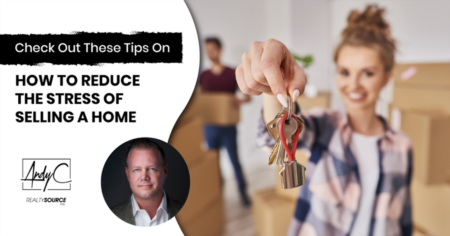Check Out These Tips On How to Reduce the Stress of Selling a Home
