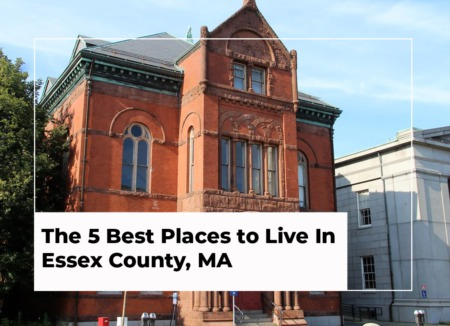 The 5 Best Places to Live In Essex County, MA | 2021 Edition