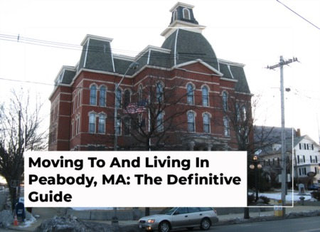 Moving To And Living In Peabody, MA: The Definitive Guide