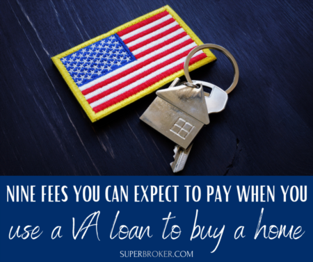 9 Fees You Can Expect to Pay When You Use a VA Loan to Buy a Home in Lakewood or Long Beach