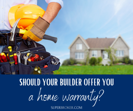 Should Your Builder Offer You a Home Warranty?