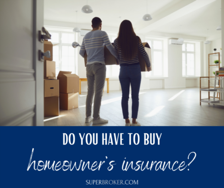 Do You Have to Buy Homeowner's Insurance?