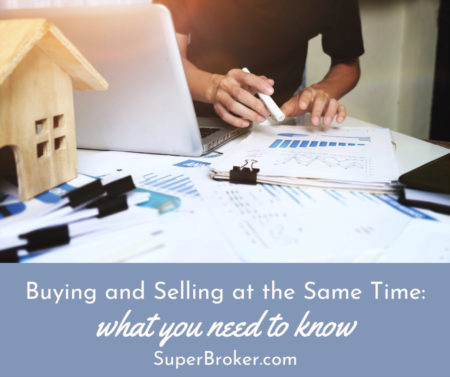 Buying and Selling at the Same Time: What You Need to Know
