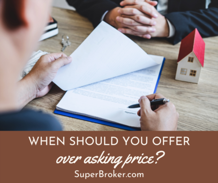 When Should You Offer More Than a Home's Asking Price?