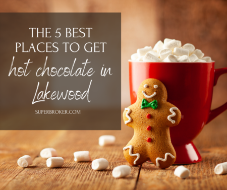 The 5 Best Places in Lakewood for Hot Chocolate This Winter