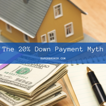 The 20 Percent Down Payment Myth
