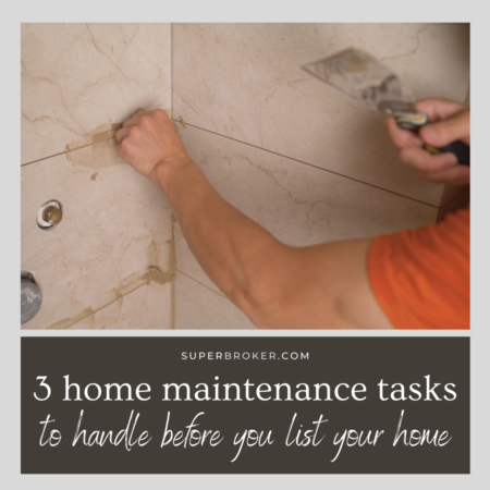 Don't Neglect These 3 Maintenance Tasks When Selling Your Home in Lakewood