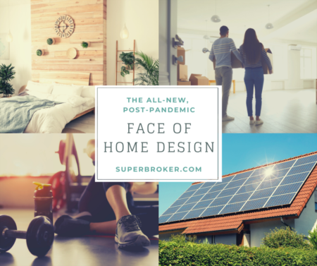 The New, Post-Pandemic Face of Home Design