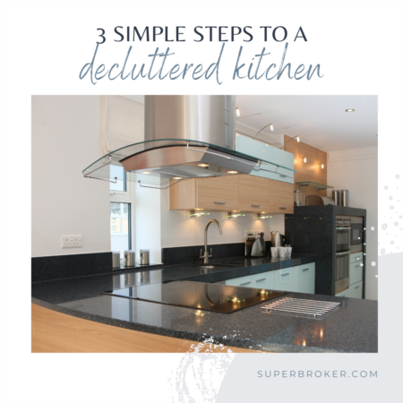 3 Simple Steps to a Decluttered Kitchen