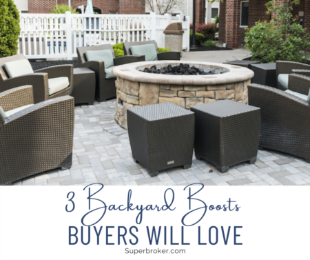 3 Backyard Boosts Buyers Will Love