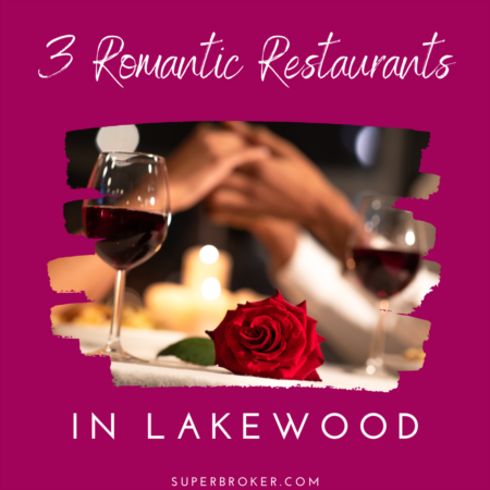 The 3 Best Restaurants in Lakewood for Valentine's Day 2020