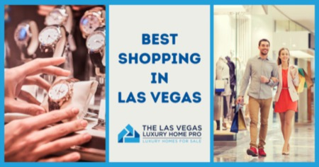 Best Shopping in Las Vegas: Your Las Vegas Shopping Guide