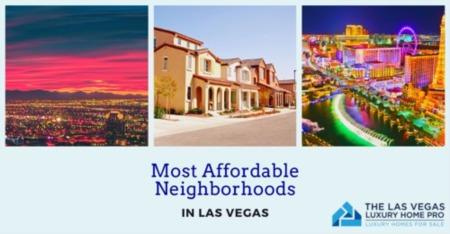 Most Affordable Neighborhoods in Las Vegas