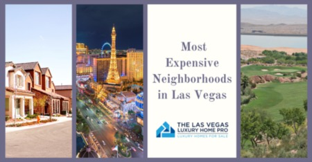 Most Expensive Neighborhoods in Las Vegas