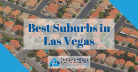 Best Suburbs in Las Vegas: Las Vegas, NV Community Living Guide