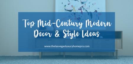 Top Mid-Century Modern Decor & Style Ideas