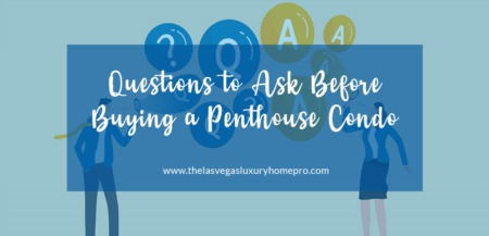 Questions to Ask Before Buying a Penthouse Condo