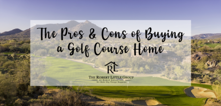 The Pros & Cons of Buying a Golf Course Home