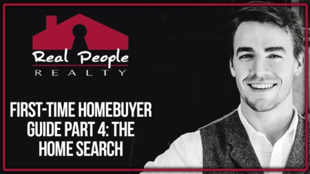 Part 4 of the First-Time Homebuyer Guide: The Home Search