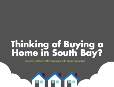 The Hidden Costs of Owning a South Bay Home