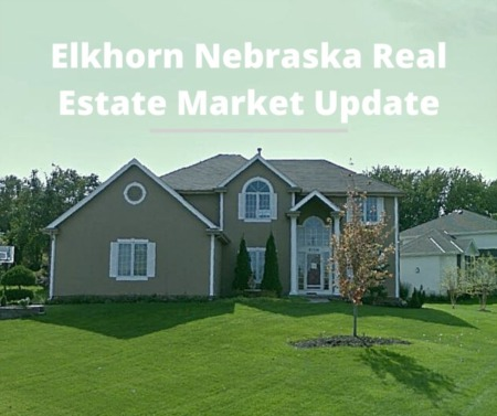 Elkhorn NE Real Estate Housing Market Update