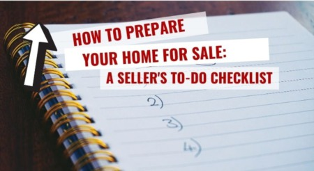 How to Prepare Your Home For Sale: A Seller's To-Do Checklist [Infographic]