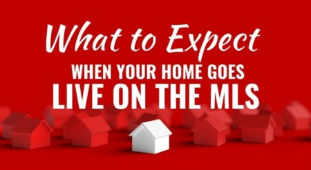 What to Expect When Your Home Goes Live on the MLS
