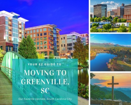 Moving to Greenville - Your EZ Guide to Everything Greenville, SC