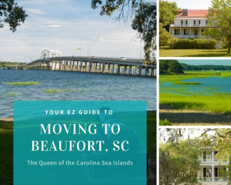 Moving to Beaufort - Your EZ Guide to Everything Beaufort, SC
