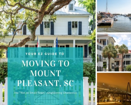 Moving to Mount Pleasant - Your EZ Guide to Everything Mount Pleasant, SC