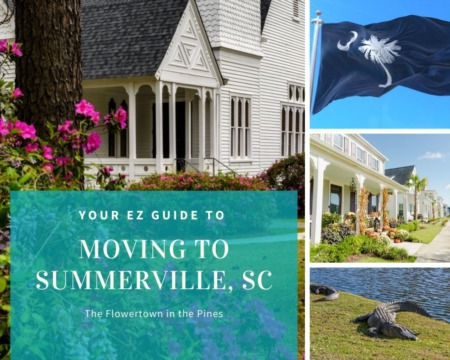 Moving to Summerville - Your EZ Guide to Everything Summerville, SC
