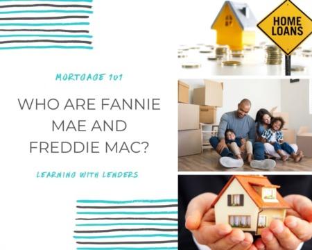 Who are Fannie Mae and Freddie Mac?