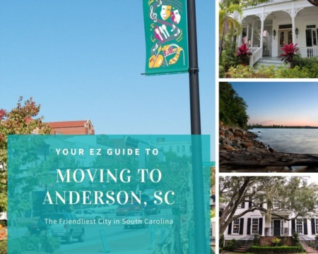 Moving to Anderson - Your EZ Guide to Everything Anderson, SC