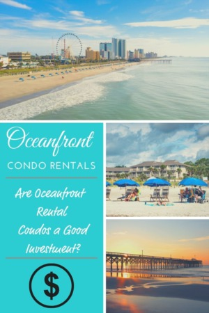 9 Helpful Tips to Determine if an Oceanfront Condo is a Good Rental Investment