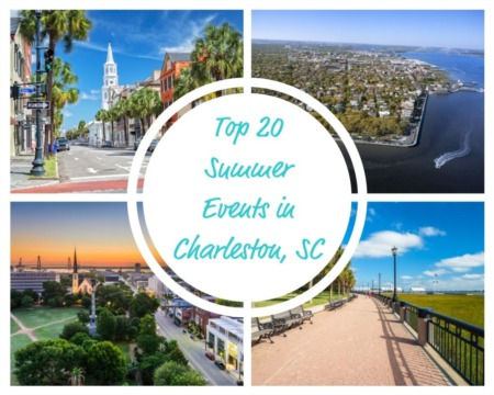 Top 20 Must Attend Summer Events in Charleston, SC