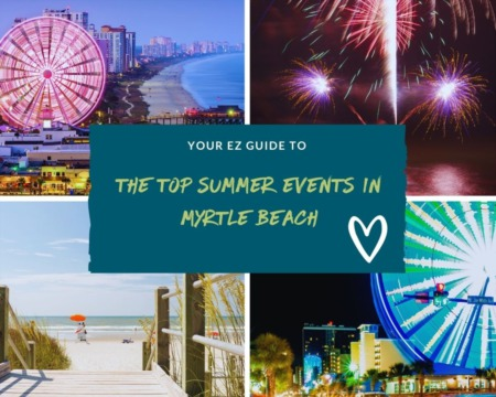 Top Myrtle Beach Events for Summer 2021