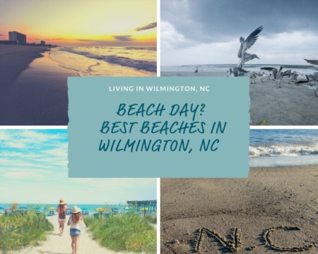 Beach Day? The Best Beaches in Wilmington, NC