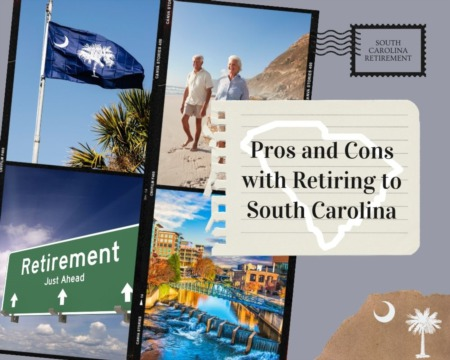 The Pros and Cons of Retiring in South Carolina